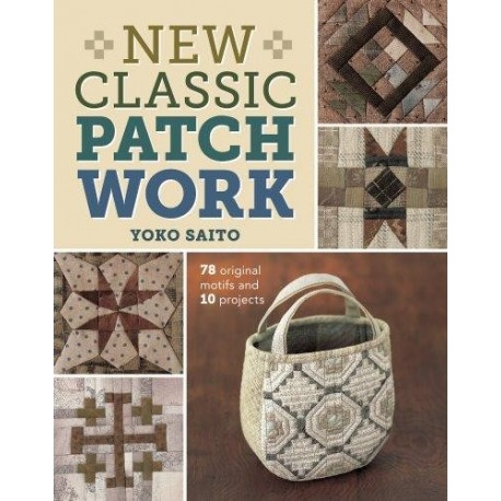 New Classic Patchwork by Yoko Saito - 143 pagine