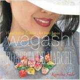 Wagashi - Handcrafted Fashion Art from Japan