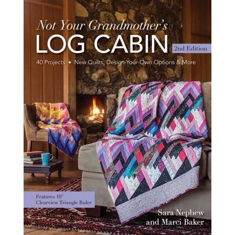 Not Your Grandmother's Log Cabin - 128 pagine