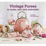 Vintage Purses to Make, Sew and Embroider - 80 pagine