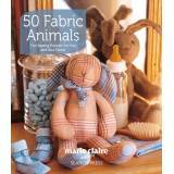 50 Fabric Animals - 160 pagine