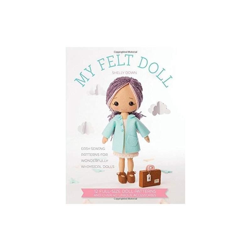 My Felt Doll - 128 pagine