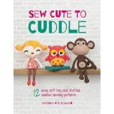 Sew Cute to Cuddle - 128 pagine