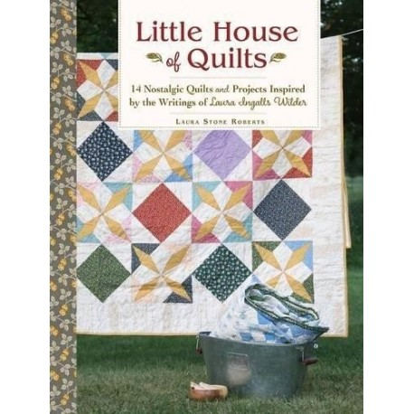 Little House of Quilts - 144 pagine