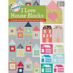 Block-Buster Quilts - I Love House Blocks, 14 Quilts from an All-Time Favorite Block - Martingale