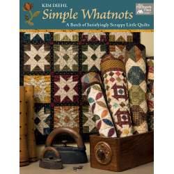 Simple Whatnots - Una Manciata di Piccoli e Soddisfacenti Quilt - Martingale - 128 pagine