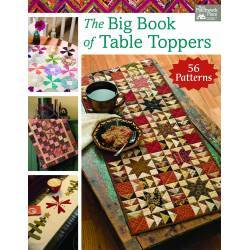 The Big Book of Table Toppers - 56 Patterns - Martingale