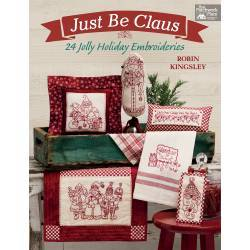 Just Be Claus - 24 Allegri Ricami di Natale - Martingale - 80 pagine