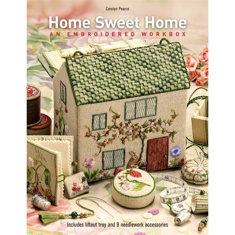 Home Sweet Home: An Embroidered Workbox - 100 pagine