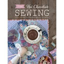 Tilda Hot Chocolate Sewing, Cozy Autumn and Winter Sewing Projects by Tone Finnanger