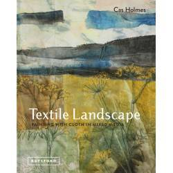 Textile Landscape, Painting with Cloth in Mixed Media