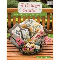 A Cottage Garden, Stitch and Enjoy a Bounty of Beautiful Blossom