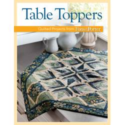 Table Toppers: Quilted Projects from Fons & Porter - Martingale