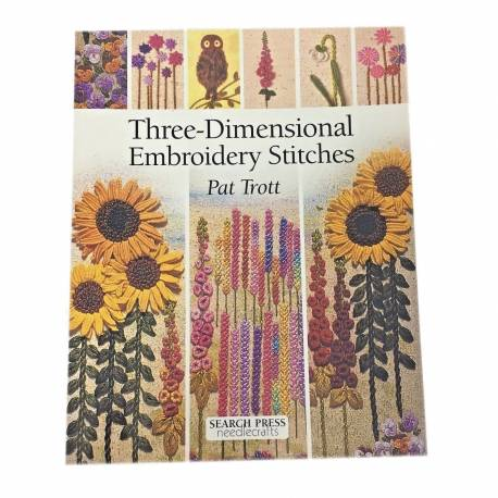 Three-Dimensional Embroidery Stitches Pat Trott