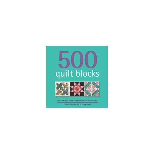 500 quilt blocchi - by Kerry Green e Lynne Goldsworthy