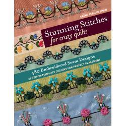 Stunning Stitches for Crazy Quilts - by Kathy Seaman Shaw