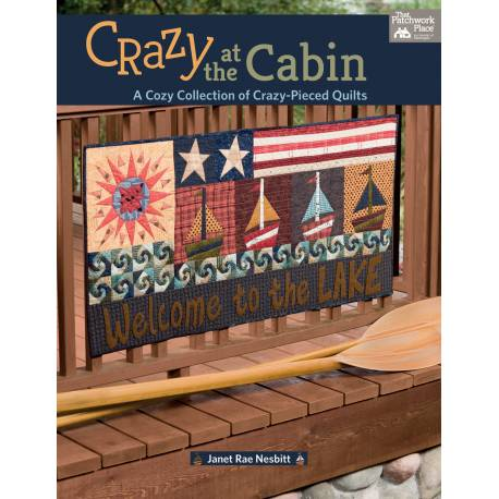 Crazy at the Cabin - di Janet Nesbitt - Martingale