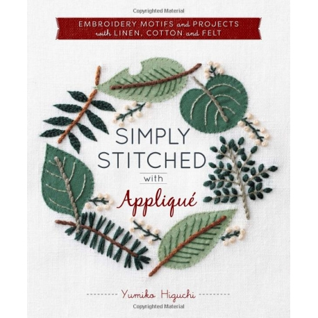 Simply Stitched with Appliqué, Yumiko Higuchi