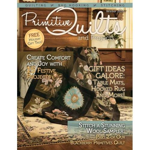 Rivista Primitive Quilts & Projects - Winter 2016