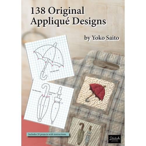 138 Original Appliqué Designs by Yoko Saito