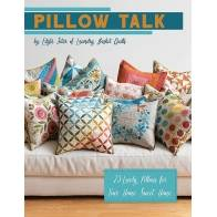 Pillow Talk, Edyta Sitar - 25 Lovely Pillows for Your Home Sweet Home