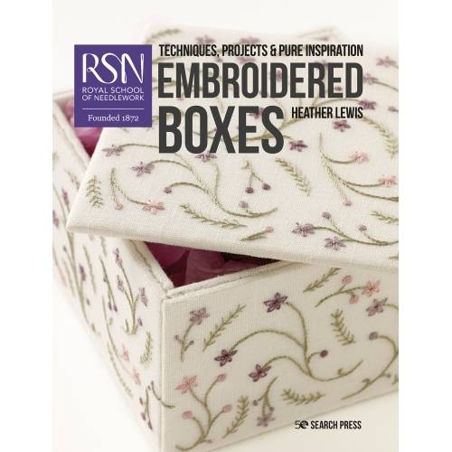 Embroidered Boxes: Techniques, Projects and Pure Inspiration, Heather Lewis