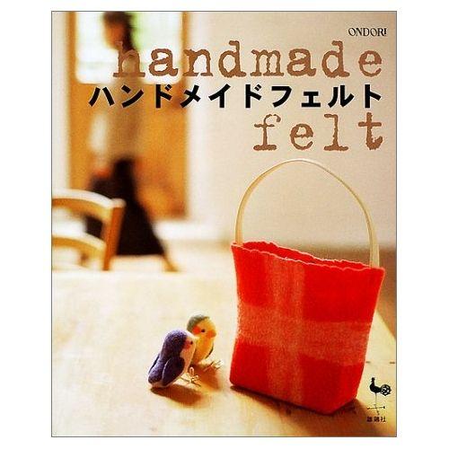 Borse e Accessori Fatti a Mano in Feltro - Libro Giapponese