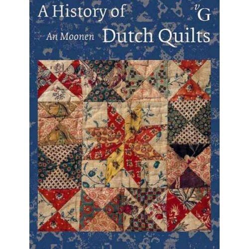 A History of Dutch Quilts, An Moonen