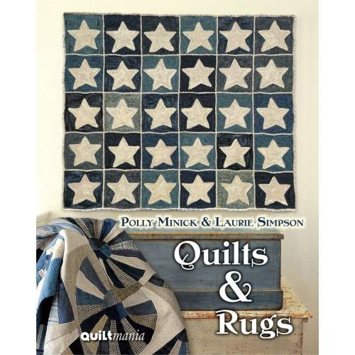Quilts & Rugs, Polly Minick & Laurie Simpson