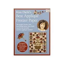 Kim Diehl's Best Applique Freezer Paper, Kim Diehl