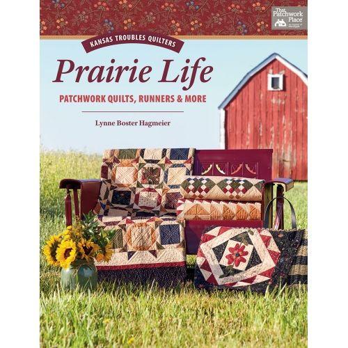 Kansas Troubles Quilters Prairie Life - Patchwork Quilts, Runners & More - Kansas Troubles Quilters by Lynne Boster Hagmeier