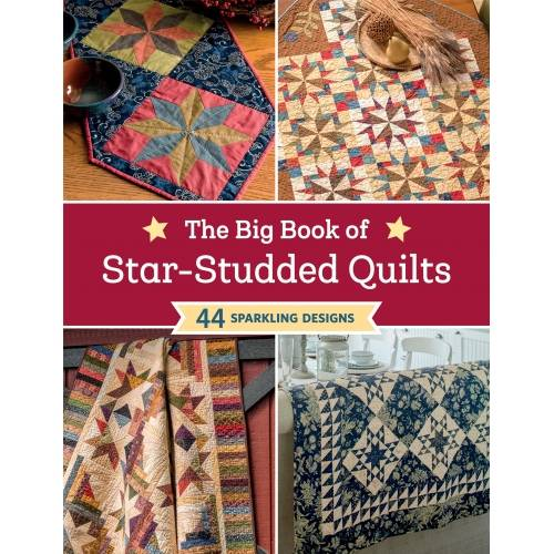 The Big Book of Star-Studded Quilts - 44 Sparkling Designs