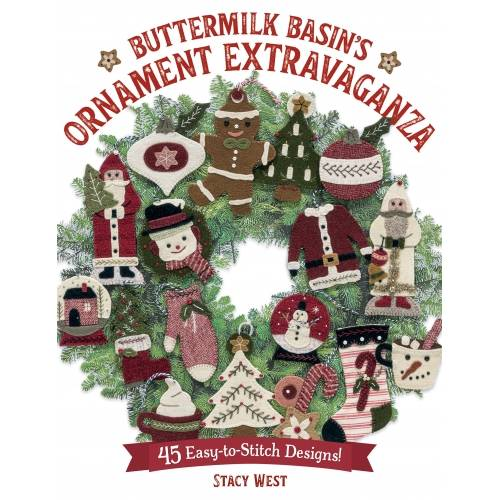 Buttermilk Basin's Ornament Extravaganza - 45 Easy-to-Stitch Designs! by Stacy West