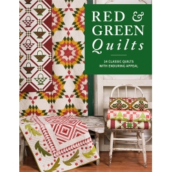 Red & Green Quilts: 14 Classic Quilts with Enduring Appeal - Martingale