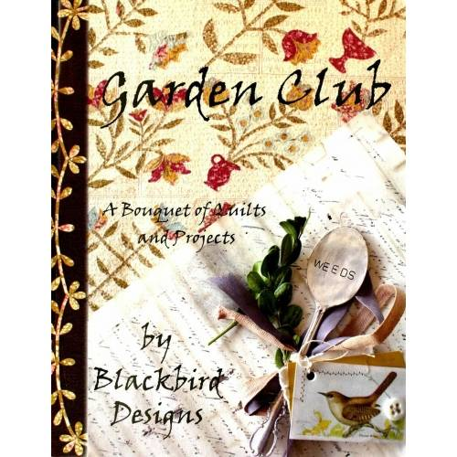 Garden Club - A Bouquet of Quilts and Projects by Barb Adams e Alma Allen