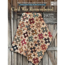Civil War Remembered - 19 Quilts Using Reproduction Fabrics by Mary Etherington & Connie Tesene - Martingale