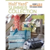 Half Yard Summer Collection
