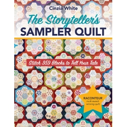 The Storyteller's Sampler Quilt, Stitch 359 Blocks to Tell Your Tale by Cinzia White