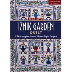 Iznik Garden Quilt, A Stunning Baltimore Album-Style Project by Tamsin Harvey
