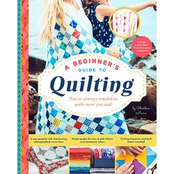 A Beginner's Guide to Quilting by Christine Mann
