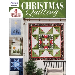 Christmas Quilting, 8 timeless projects by Annie's Quilting