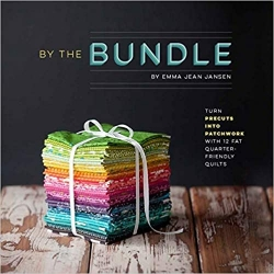 By the Bundle: Turn Precuts into Patchwork with 12 Fat Quarter-Friendly Quilts by Emma Jean Jansen