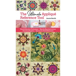 The Ultimate Appliqué Reference Tool by Annie Smith